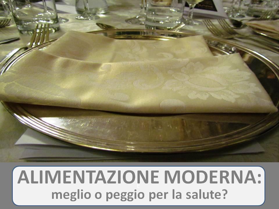 alimentazione moderna meglio o peggio foto
