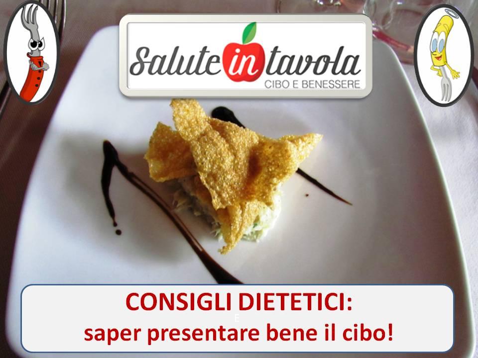 consigli dietetici presentare bene cibo foto