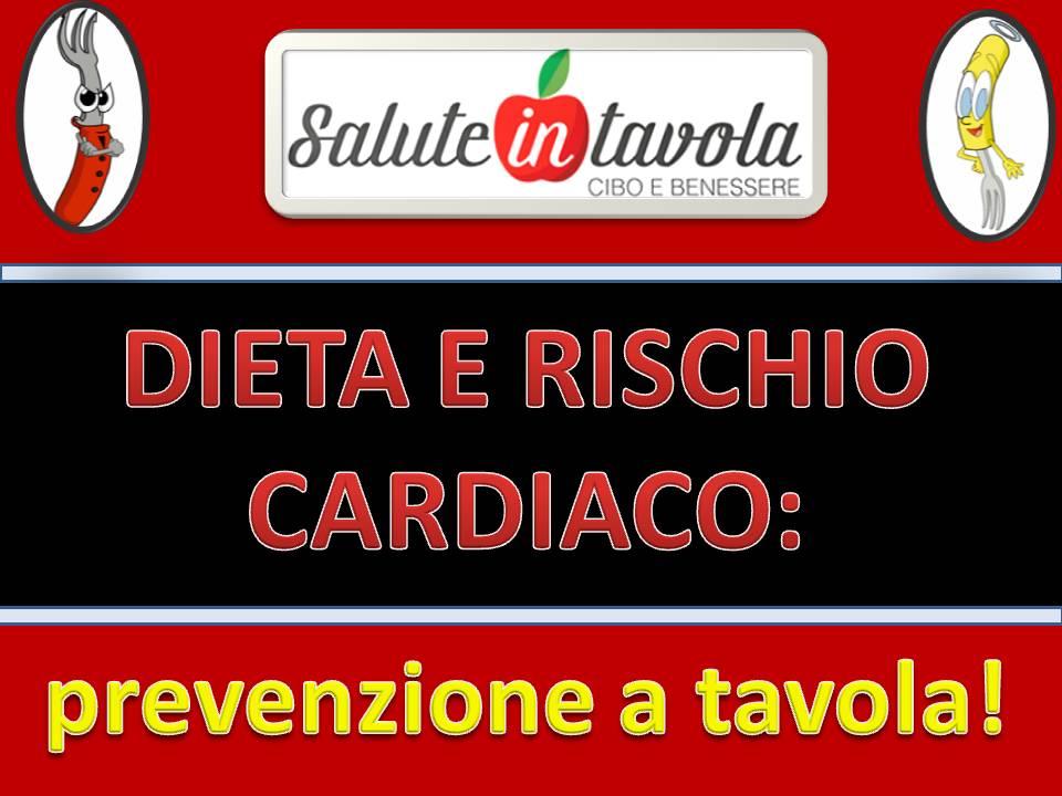 dieta e rischio cardiaco prevenzione a tavola foto