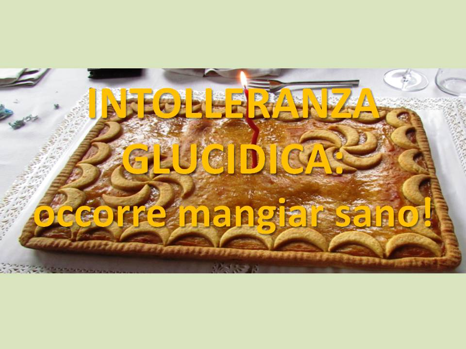 Spuntini Sani E Diabete : Intolleranza glucidica occorre mangiar sano u salute in tavola